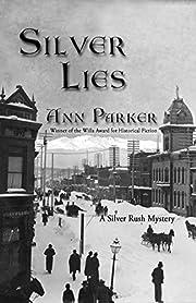 Silver Lies (Silver Rush Mysteries) de Ann…