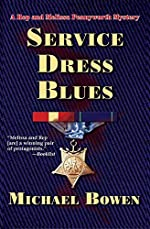 Service Dress Blues by Michael Bowen
