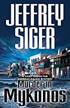 Murder in Mykonos by Jeffrey Siger