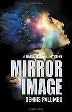 Mirror Image by Dennis Palumbo