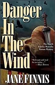 Danger in the Wind: An Aurelia Marcella…