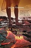 Bet Your Bones (Dinah Pelerin Series), Matthews, Jeanne