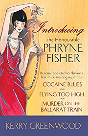 Introducing the Honourable Phryne Fisher…