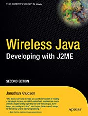 Wireless Java: Developing with J2ME, 2nd Ed…