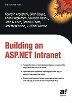 Building an ASP.NET Intranet by Kourosh…