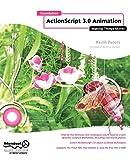 couverture du livre Foundation Actionscript 3.0 Animation: Making Things Move!
