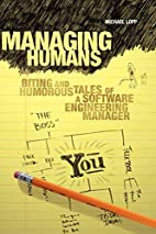 Managing Humans: Biting and Humorous Tales…