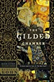 The Gilded Chamber: A Novel of Queen Esther, Kohn, Rebecca