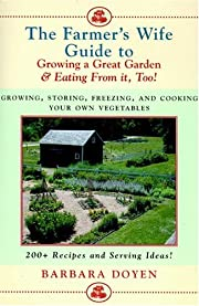 The Farmer's Wife Guide to Growing a…