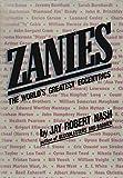 Zanies : the world's greatest eccentrics / by Jay Robert Nash