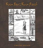 Run Far, Run Fast por Tim Decker