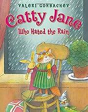 Catty Jane Who Hated the Rain de Valeri…