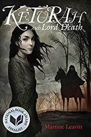 Keturah and Lord Death av Martine Leavitt