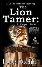 The Lion Tamer: A Caged Death (A Grace…