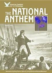 The National Anthem (American Symbols &…