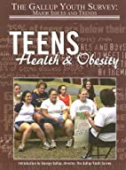 Teens, Health & Obesity (Gallup Youth…
