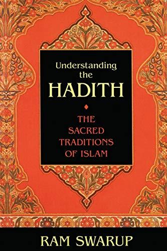 Understanding the Hadith, by Swarup, R.