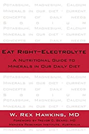Eat Right-Electrolyte: A Nutritional Guide…