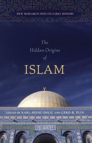 PDF] The Hidden Origins of Islam: New Research into Its