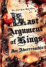 Last Argument of Kings (First Law: Book…