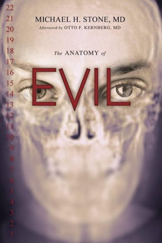 The Anatomy of Evil, by Stone, M.H.