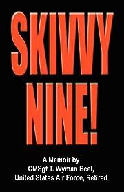 Skivvy Nine door T. Wyman Beal