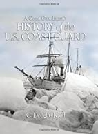 A Coast Guardsman's History of the U.S.…