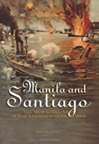 Manila And Santiago: The New Steel Navy in…