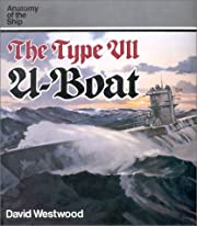 The Type VII U-Boat (Anatomy of the Ship) af…
