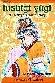 Fushigi Yugi: The Mysterious Play, Vol. 6:…