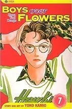 Boys Over Flowers, Volume 7 by Yoko Kamio
