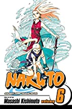 Naruto, Volume 06: The Forest of Death by…
