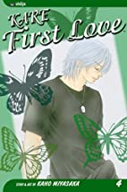 Kare First Love, Vol. 4 by Kaho Miyasaka