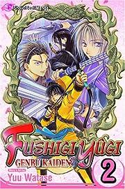 Fushigi Yugi: Genbu Kaiden vol. 2 (Fushigi…