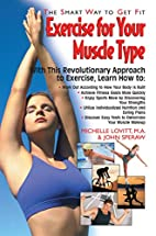 Exercise for Your Muscle Type: The Smart Way…