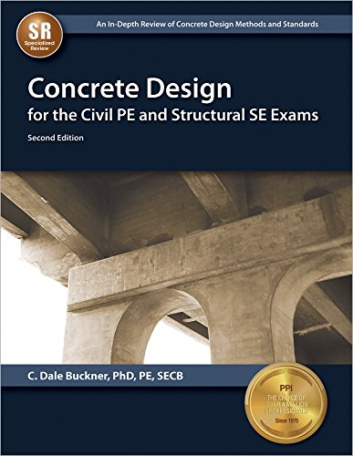 PDF] Concrete Design for the Civil PE and Structural SE