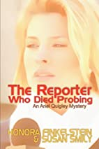 The Reporter Who Died Probing by Honora…