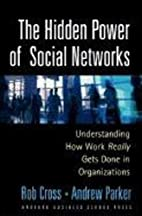 The Hidden Power of Social Networks:…