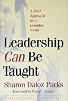 Leadership Can Be Taught: A Bold Approach…