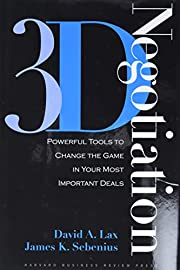 3-d Negotiation: Powerful Tools to Change…