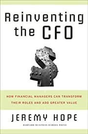 Reinventing the CFO: How Financial Managers…