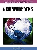 Handbook of Research on Geoinformatics…