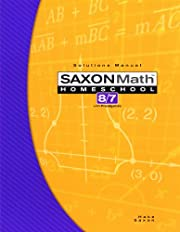 Saxon Math 8/7 Homeschool Solutions Manual…