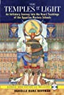 The Temples of Light: An Initiatory Journey into the Heart Teachings of the Egyptian Mystery Schools (Book & CD) - Danielle Rama Hoffman