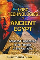 Lost Technologies of Ancient Egypt: Advanced…