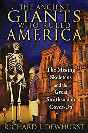The Ancient Giants Who Ruled America: The…