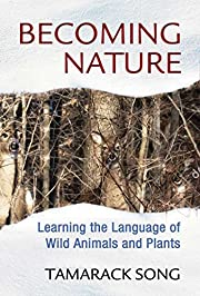 Becoming Nature: Learning the Language of…