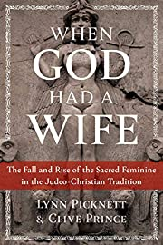 When God had a wife : the fall and rise of…