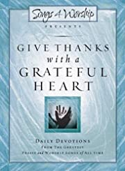 Give Thanks with a Grateful Heart:…