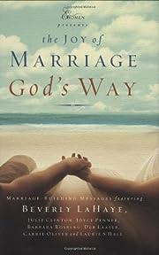 The Joys of Marriage God's Way…